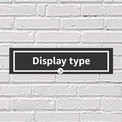 Display type