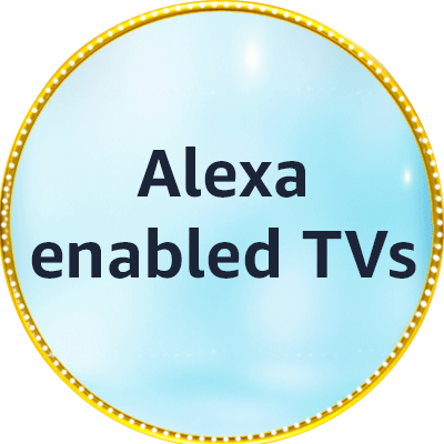 Alexa enabled TVs