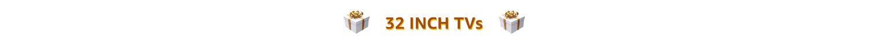 Best Deals on 32inch TVs