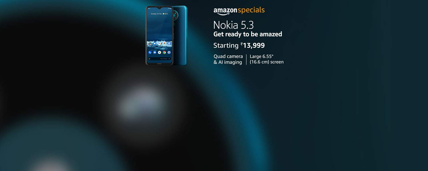 Amazon Latest Offers & Discount Codes - Nokia 5.3 Android One Smartphone @ just ₹13999