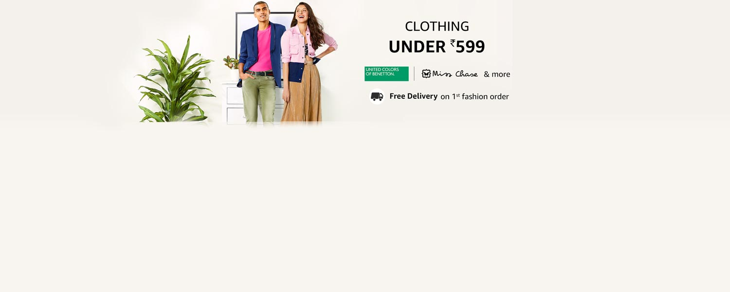 Amazon Latest Offers & Discount Codes - Clothing Collection under ₹599