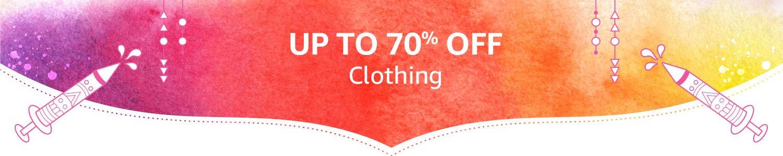 Clothing upto 70
