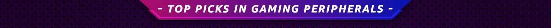Top Picks in Gaming Peripherals