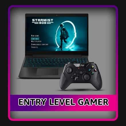 Entry level Gamer