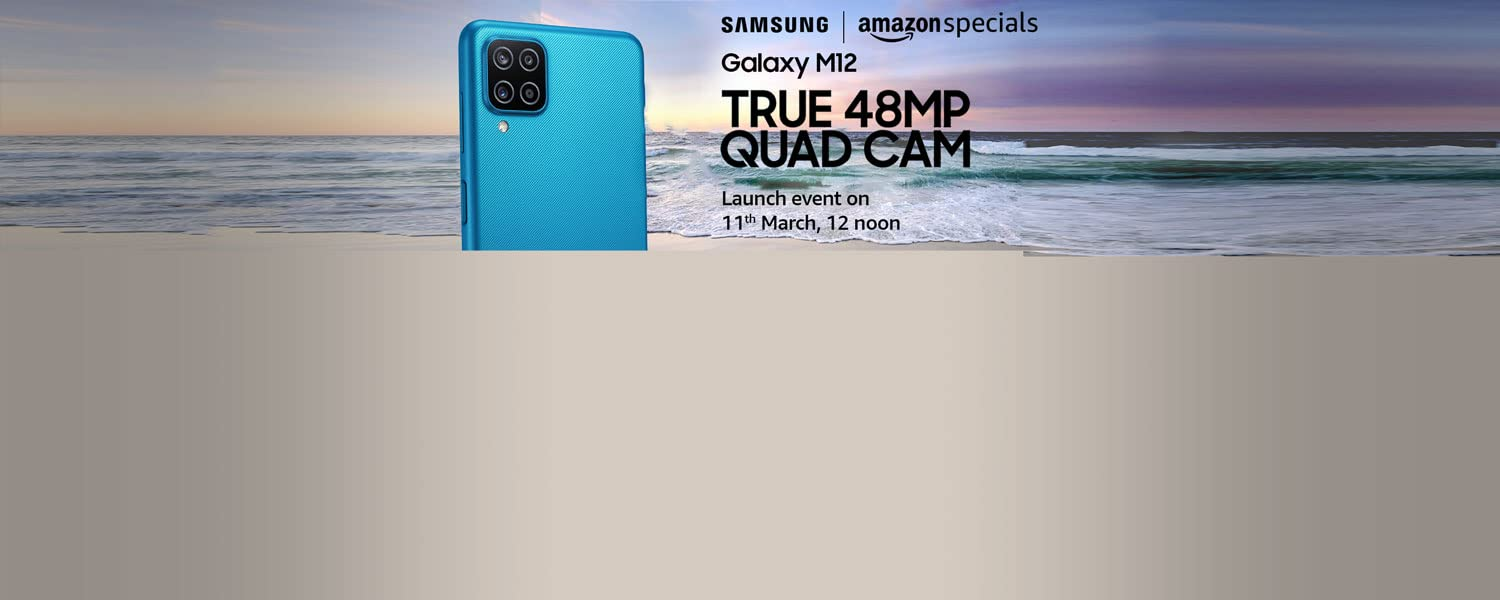 Amazon Offers Today-Coupons-Promo Codes - Launching on 11th March on Samsung Galaxy M12 SmartPhone