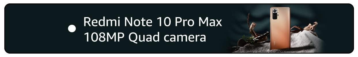 REDMI NOTE 10 PRO MAX Reviews