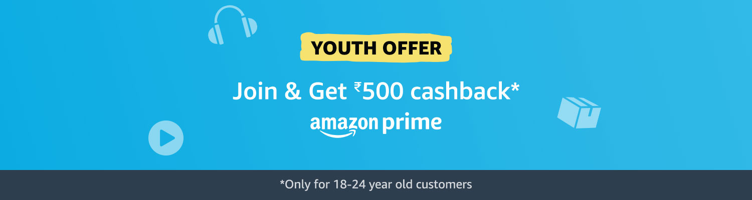 Youth Offer - Join Prime & Get Rs.500 back