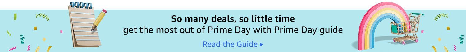 Get the most out of Prime Day with the Prime Day guide- Read the guide