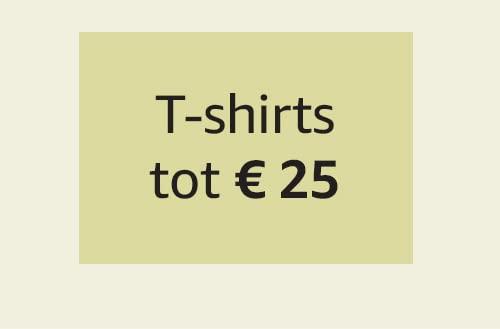 T-shirts tot € 25