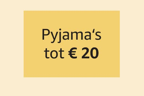 Pyjama's tot € 20