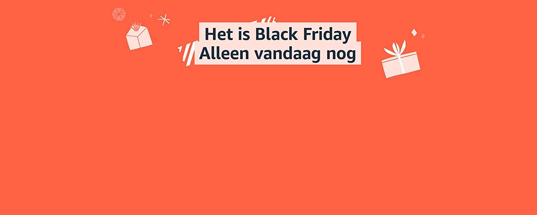 Het is Black Friday - alleen vandaag nog