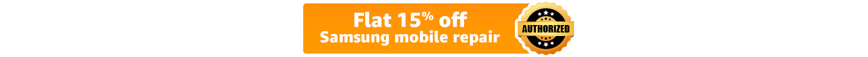 Flat 15% off Samsung repair
