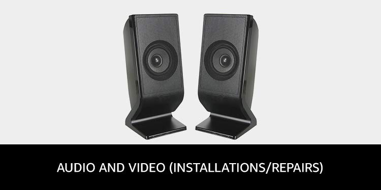 Audio and video installation service
