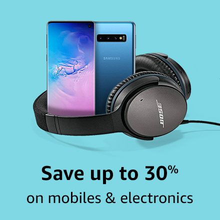 Save up to 30% on Mobiles & Electronics