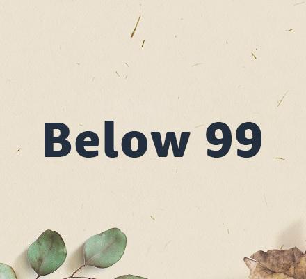 Below 99