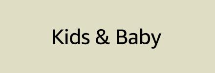 Kid's & Baby
