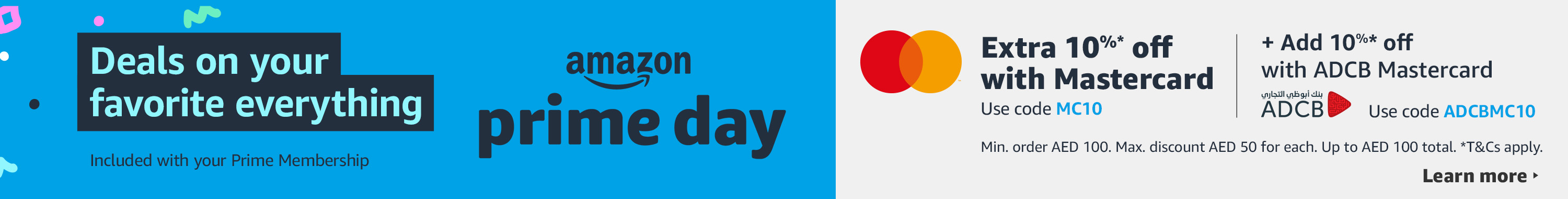 Amazon Prime Day. Extra 10% off with Mastercard, Further 10% off with ADCB Mastercard