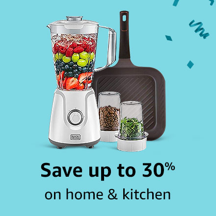 Save up to 30% on home & kitchen
