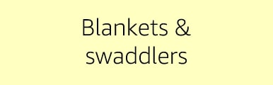 Blankets & swaddlers