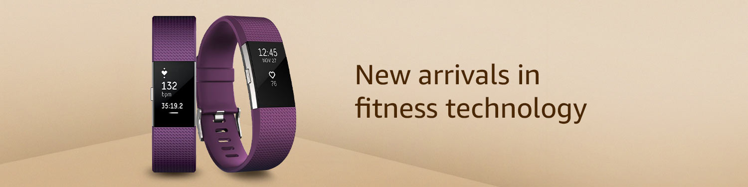 New arrivals in fitness technology