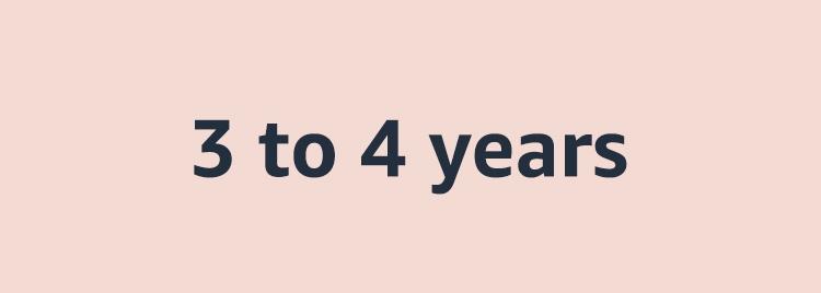 3 - 4 years