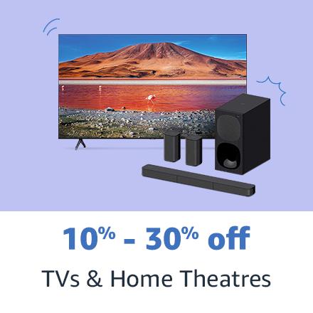 TVs & Home Theatres