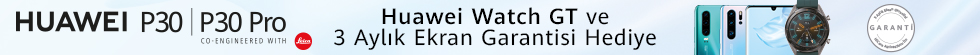 Huawei P30 alana Huawei Watch GT ve 3 Aylık ekran garantisi hediye