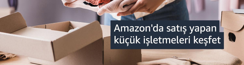 Amazonda satış yapan küçük işletmeleri keşfet