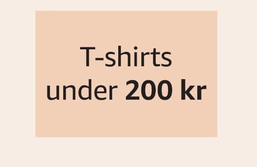 T-shirts under 200 kr