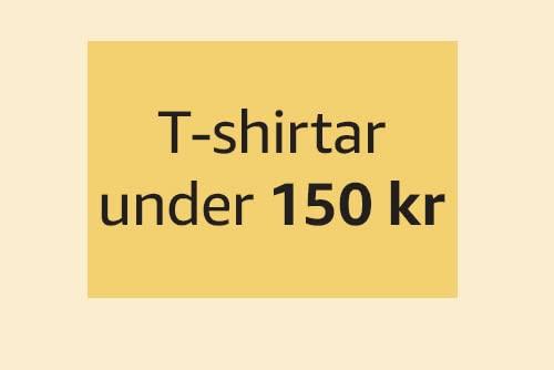 T-shirtar under 150 kr