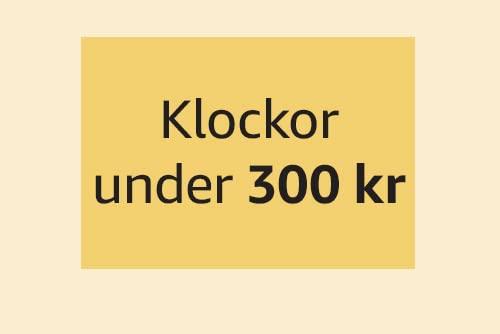 Klockor under 300 kr