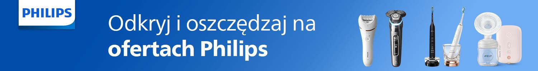 Oszczędzaj na produktach Philips