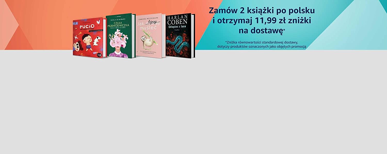 Zamów 2 książki po polsku i skorzystaj z darmowej dostawy