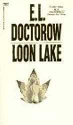Loon Lake by E.L. Doctorow (1988-07-12)