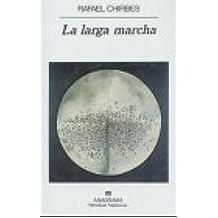 La larga marcha (Narrativas hispánicas)
