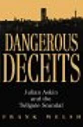 Dangerous Deceits: Julian Askin and the Tollgate Scandal
