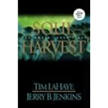 Soul Harvest: The World Takes Sides (Left Behind Series)
