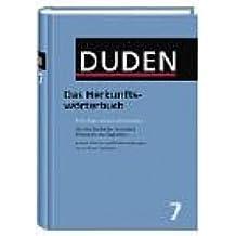 Duden, Bd. 7: Das Herkunftswörterbuch: Etymologie der deutschen Sprache. Die Geschichte der deutschen Wörter bis zur Gegenwart