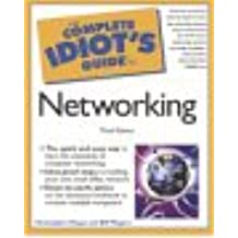 Complete Idiot's Guide to Networking (The Complete Idiot's Guide)