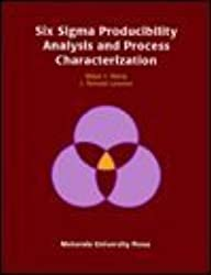 Six Sigma Producibility Analysis and Process Characterization by Mikel J. Harry (1992-05-30)