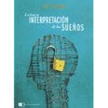 La nueva interpretacion de los suenos / The new interpretation of dreams