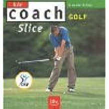 Golf: Slice