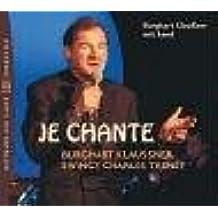 Je Chante. CD. Burghart Klaussner swingt Trenet. Musikalisches Hörstück.