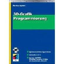 3D Grafikprogrammierung, m. CD-ROM