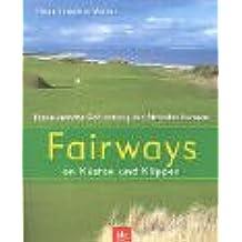 Fairways an Küsten und Klippen: Faszinierendes Golf entlang den Stränden Europas