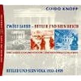 Zwölf Jahre - Hitler und sein Reich: Edition I: Hitler und sein Volk 1933-1939. Eine Audio-Dokumentation zum Nationalsozialismus