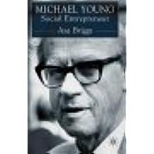 Michael Young: Social Entrepreneur