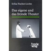 Das eigene und das fremde Theater