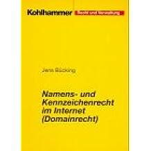Namensrecht und Kennzeichenrecht im Internet (Domainrecht)