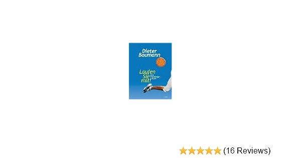 Laufen Sie mit!: Das Trainingsbuch: Amazon de: Dieter